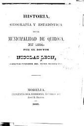 Historia, Geografía y estadística de la municipalidad de Quiroga, en 1884