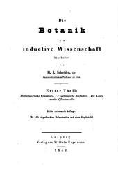 Grundzüge der wissenschaftlichen Botanik nebst einer methodologischen Einleitung als Anleitung zum Studium der Pflanze: Band 1