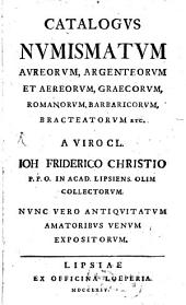 Catalogus numismatum à Frid. Christio collectorum