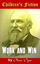 Work and Win: Children's Fiction