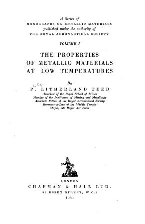 The Properties of Metallic Materials at Low Temperatures PDF