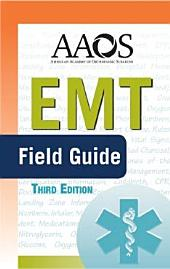EMT Field Guide: Edition 3