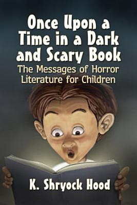 Once Upon a Time in a Dark and Scary Book PDF