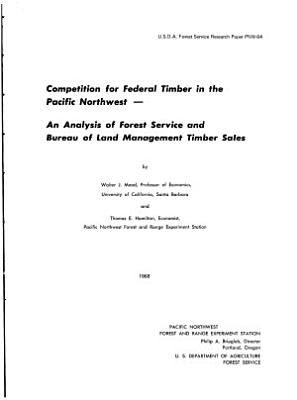 Competition for Federal Timber in the Pacific Northwest