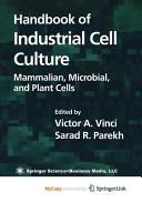 Handbook of Industrial Cell Culture