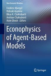 Econophysics of Agent-Based Models