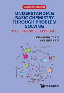 Understanding Basic Chemistry Through Problem Solving Book