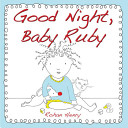 Good Night  Baby Ruby