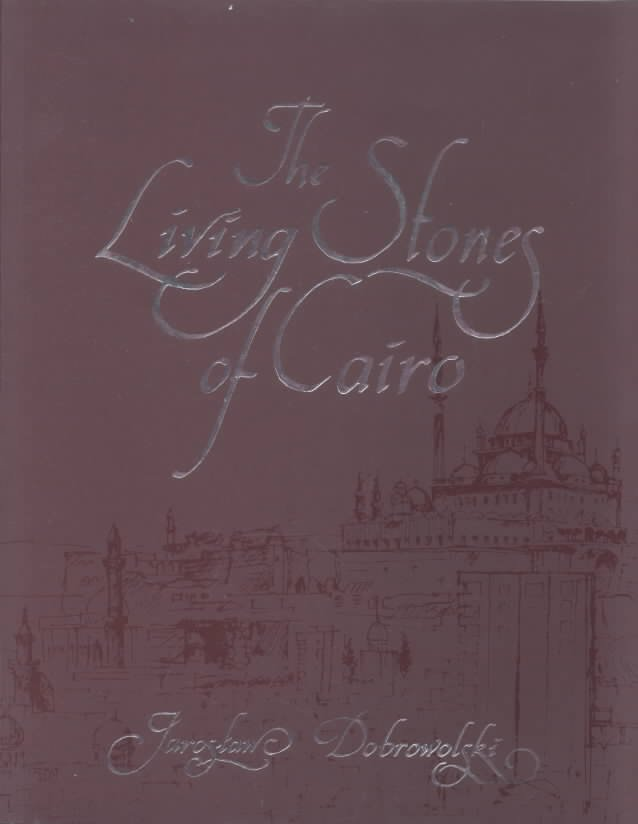 The Living Stones of Cairo