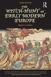 The Witch-Hunt in Early Modern Europe: Edition 3