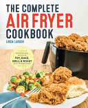 The Complete Air Fryer Cookbook Book