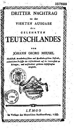 Das Gelehrte Teutschland oder Lexikon der jetztlebenden Teutschen Schriftsteller  Angefangen von Georg Christoph Hamberger    fortgesetzt von Johann Georg Meusel    PDF