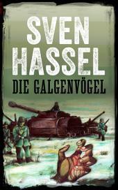 Die Galgenvögel: Deutsch Ausgabe