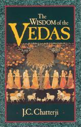 The Wisdom Of The Vedas Book PDF