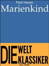 Marienkind: Novelle