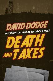 Death and Taxes: Book 1