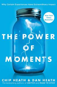 The Power of Moments Book