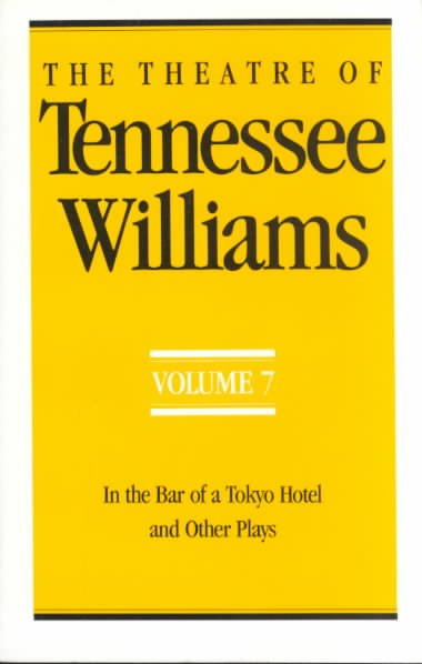 Download The Theatre of Tennessee Williams  In the bar of a Tokyo hotel  and other plays Book