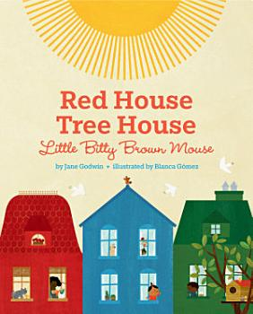 Red House  Tree House  Little Bitty Brown Mouse PDF
