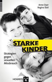 Starke Kinder: Strategien gegen sexuellen Missbrauch