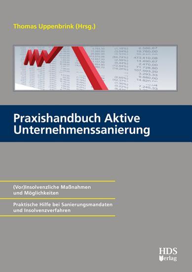 Praxishandbuch Aktive Unternehmenssanierung PDF