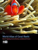 World Atlas of Coral Reefs PDF