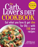 The Carblover S Diet Cookbook Book PDF