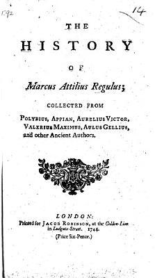 The History of Marcus Attilius Regulus