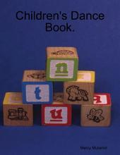Children's Dance Book.