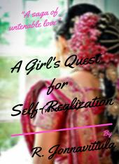 A Girl's Quest for Self-Realization [abridged]
