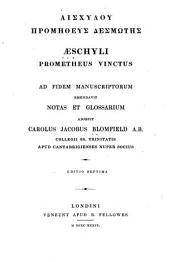 Aischylou Promētheus desmōtēs: Aeschyli Prometheus vinctus
