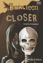 Fantasteen: Closer