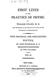 First Lines of the Practice of Physic: Volumes 1-2