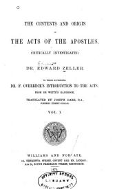 The Contents and Origin of the Acts of the Apostles: Critically Investigated, Volume 1