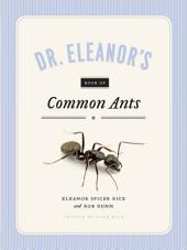 Dr. Eleanor's Book of Common Ants