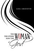 The Woman the Other Woman Now the Woman of God PDF