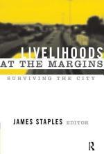 LIVELIHOODS AT THE MARGINS