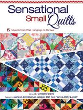 Sensational Small Quilts