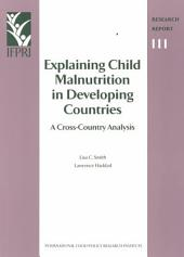 Explaining Child Malnutrition in Developing Countries: A Cross-country Analysis