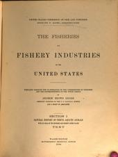 The Fisheries and Fishery Industries of the United States: Volume 1, Issue 1
