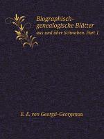 Biographisch genealogische Bl tter PDF