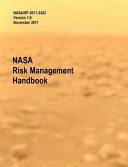 Nasa Risk Management Handbook  Version 1  0  Nasa Sp 2011 3422 PDF