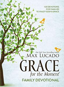 Grace for the Moment Family Devotional Book