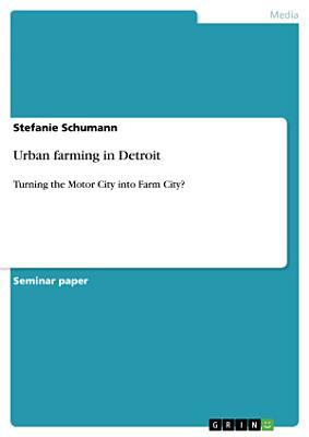 Urban farming in Detroit