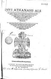Divi Athanasii Alexandrini opera omnia