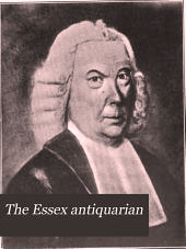 The Essex Antiquarian: Volume 13