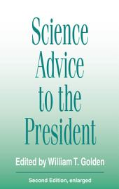 Science Advice to the President: Edition 2