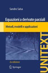 Equazioni a derivate parziali: Metodi, modelli e applicazioni, Edizione 2