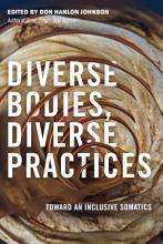Diverse Bodies  Diverse Practices PDF