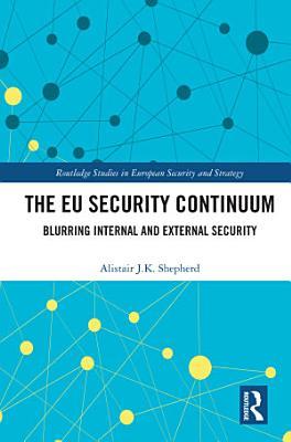 The EU Security Continuum